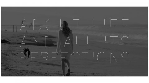 LIFE AND ALL ITS PERFECTION BRAND FILM