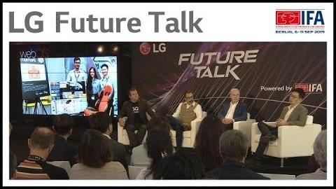 IFA 2019 : LG FUTURE TALK