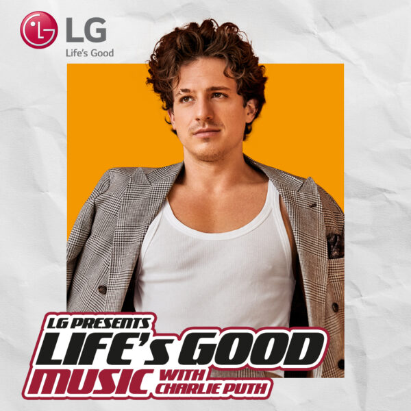 Life's Good Music Project with Charlie Puth